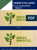 Yammine - Agenda Ambiental 2019, Un Universo de Oportunidades, Parte I