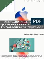Ramiro Francisco Helmeyer Quevedo - Delegado de Apple Dice Que Regular Las Industrias Tecnológicas Es Inevitable