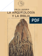 La Arqueologia y La Biblia. John c.h. Laughlin. Ed. Crítica