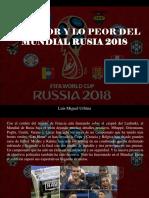 Luis Miguel Urbina - Lo Mejor y Lo Peor Del Mundial Rusia 2018
