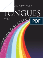 Tongues_Volume_1__Confused_by_Ecstasy__A_CAREFUL_STUDY_OF_THE_CONFUSING_ELEMENT_OF_ECSTASY__A_CULTURAL_STUDY_IN_HISTORICAL_AND_BIBLICAL_PERSPECTIVES_nodrm.pdf