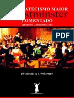 Catecismo Maior de Westminster Comentado Por Johannes Geerhardus Vos