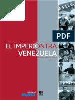 El Imperio Contra Venezuela