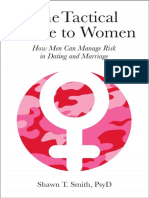 Tactical Guide to Women_ How Men Can Manage Risk in Dating and Marriage, The - Shawn Smith
