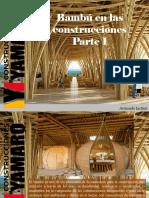 Armando Iachini - Bambú en Las Construcciones, Parte I