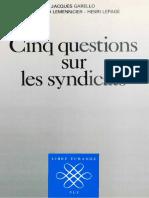 Jacques Garello, Bertrand Lemennicier, Henri Lepage-Cinq Questions Sur Les Syndicats-Presses Universitaires de France - PUF (1990)