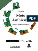 """Projeto Meio Ambiente """"Prioridade na Educação"""