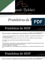 Espessuras Prateleiras de MDF
