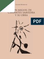 Don Miguel de Cervantes Leandro Rodriguez y su obra