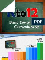 Updates on Kto12