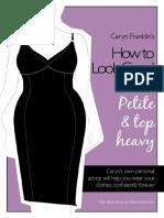 How to look good.  Petit & top heavy