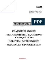 Compound Angles, Trignometric Eqn and Inequations , Solution of Triangles, Sequences & Progression