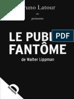 Walter Lippmann - Le public fantôme   (2008, Demopolis).pdf