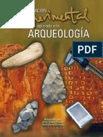La Investigación Experimental aplicada a la Arqueología