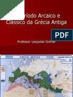 Período Arcaico&Clássico - Grécia Antiga