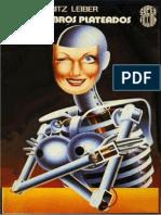 Los Cerebros Plateados - Fritz Leiber