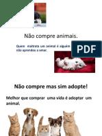 Não Compre Animais