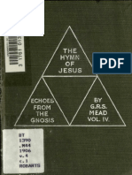 G.R.S._Mead_-_The_Hymn_of_Jesus_Echoes_from_the_Gnosis_Vol._IV.pdf