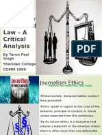 Journalism Ethics and Law – a Critical Analysis