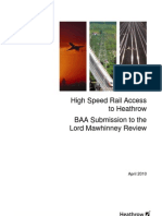 High Speed Rail Access to Heathrow BAA Submission to the Lord Mawhinney Review