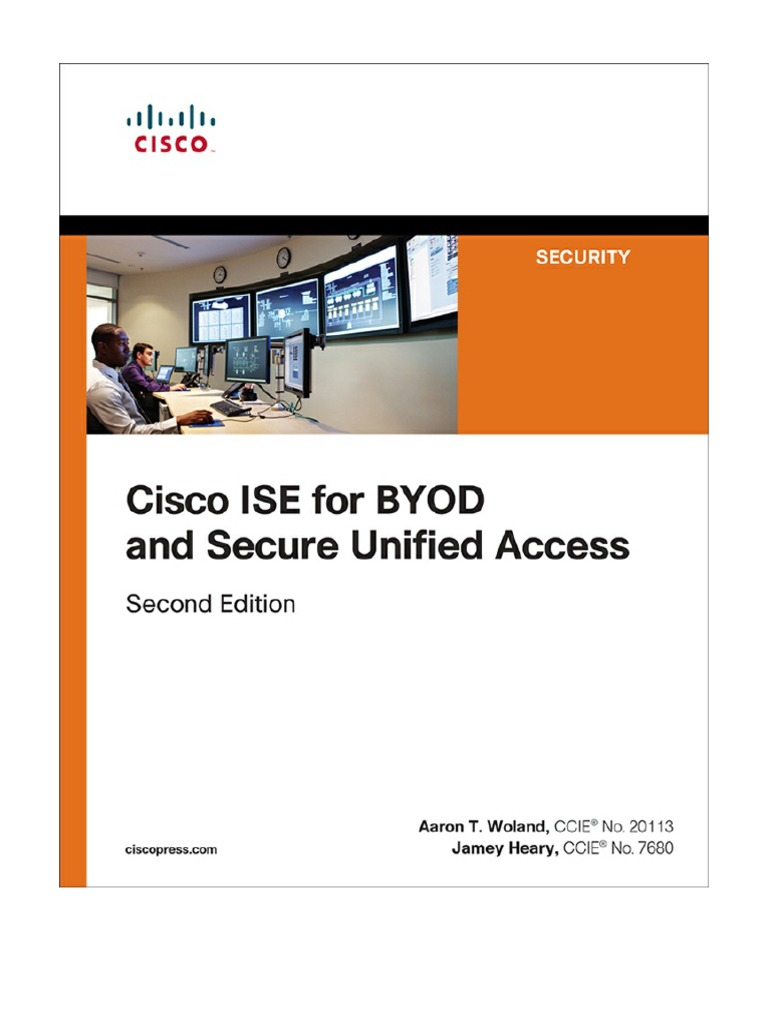 Cisco ISE for BYOD and Secure Unified Access 2nd Edition pdf