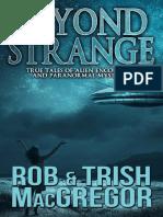 Beyond Strange_ True Tales of a - Rob MacGregor
