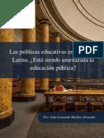 Las políticas educativas en América Latina, ¿Está siendo amenazada la educación pública?