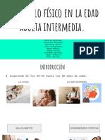 Desarrollo Físico en La Edad Adulta Intermedia.