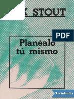 Planealo Tu Mismo - Rex Stout