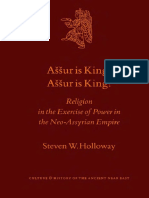 [Culture and History of the Ancient Near East 10] Steven W. Holloway - Aššur is King! Aššur is King! _ Religion in the Exercise of Power in the Neo-Assyrian Empire (Culture and History of the Ancient Near East) (2001,