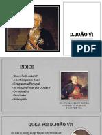A vida de D.João VI