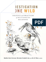 Domestication Gone Wild_ Politics and Practices of Multispecies Relations