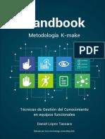 Handbook Metodología K-make - Técnicas de Gestión del Conocimiento en equipos funcionales