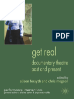 (Performance Interventions) Alison Forsyth, Chris Megson - Get Real_ Documentary Theatre Past and Present -Palgrave Macmillan (2009)