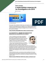 O Que Os Especialistas Esperam Do Jornalismo Investigativo Em 2019