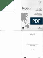 Relações Internacionais Do Brasil. Temas e Agendas. Vol. 2