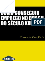 Como Conseguir um Emprego no Brasil do Século XXI