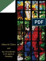 2005-Albrecht Dürer Und Das Mosesfenster in St.Jakob in Straubing (H. Scholz)