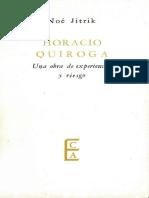 Horacio Quiroga Una Obra de Experiencia y Riesgo