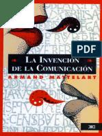 Mattelart, Armand (1995) - La invención de la comunicación.pdf