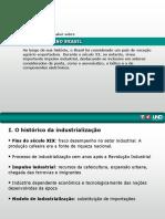 Industrizalização No Brasil