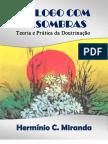 Diálogo com as Sombras. Hermínio C. Miranda. 1976