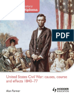United States Civil War Causes, Course and Effects 1840-1877 - Alan Farmer - Hodder 2012