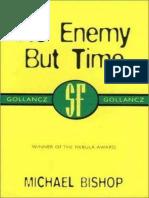 1983No Enemy But Time - Michael Bishop