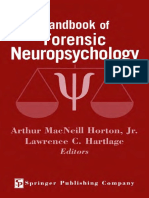Arthur MacNeill Horton  Jr. EdD  ABPP  ABPN, Lawrence C. Hartlage PhD  ABPP  ABPN - Handbook of Forensic Neuropsychology-Springer Publishing Company (2003).pdf