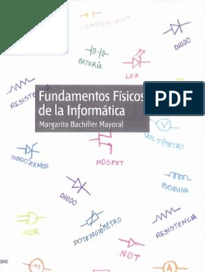 Fundamentos Físicos De La Informática Margarita Bachiller Mayoral 1ra Edición
