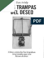 (Economia Conductual) Las Trampas Del Deseo - Dan Ariely