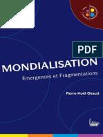 Pierre-Noël Giraud - La Mondialisation _ Emergences Et Fragmentations-Editions Sciences Humaines (2012)