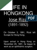 Rizals Life in Hong Kong