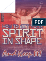 Roberts Liardon - How to Get Your Spirit in Shape